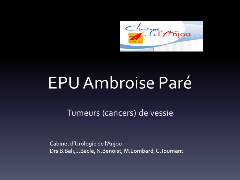 Tumeurs (cancers) de vessie