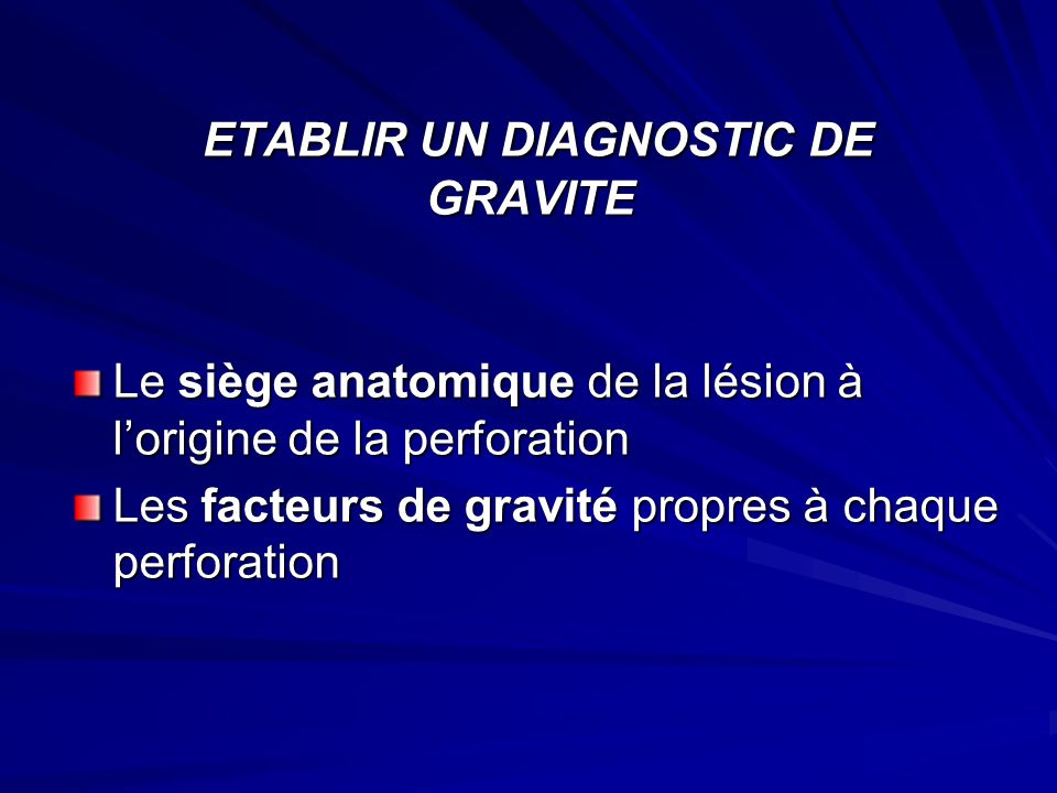 ETABLIR UN DIAGNOSTIC DE GRAVITE