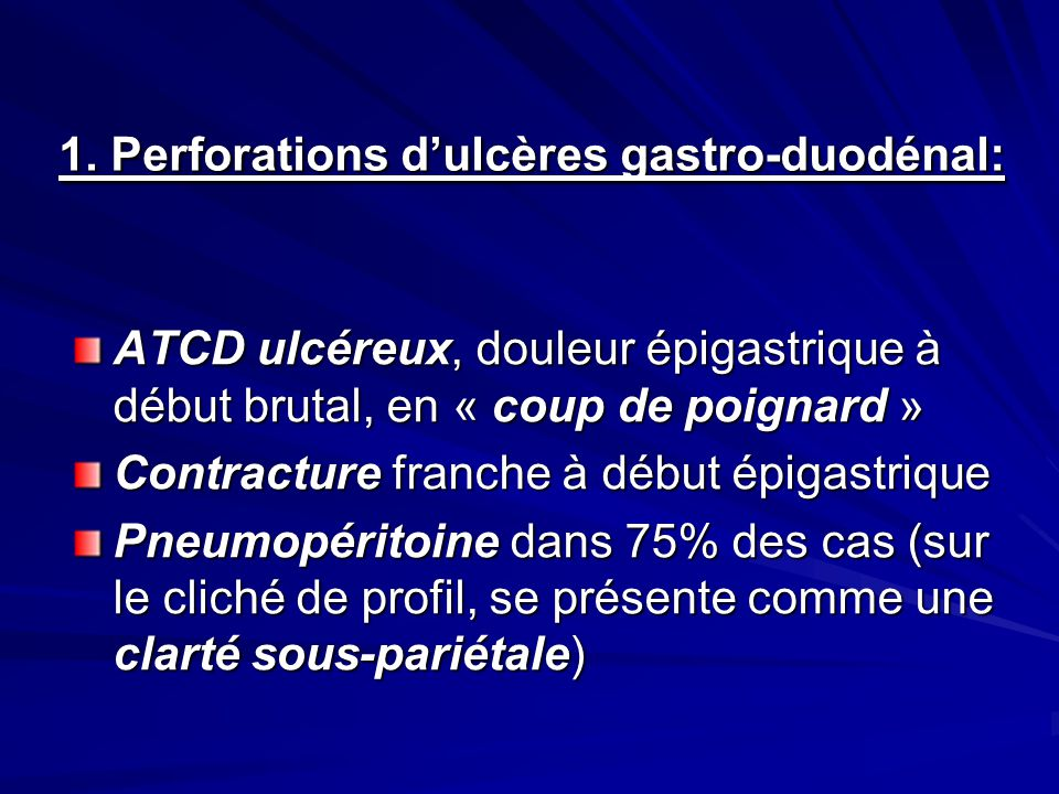 1. Perforations d'ulcères gastro-duodénal: