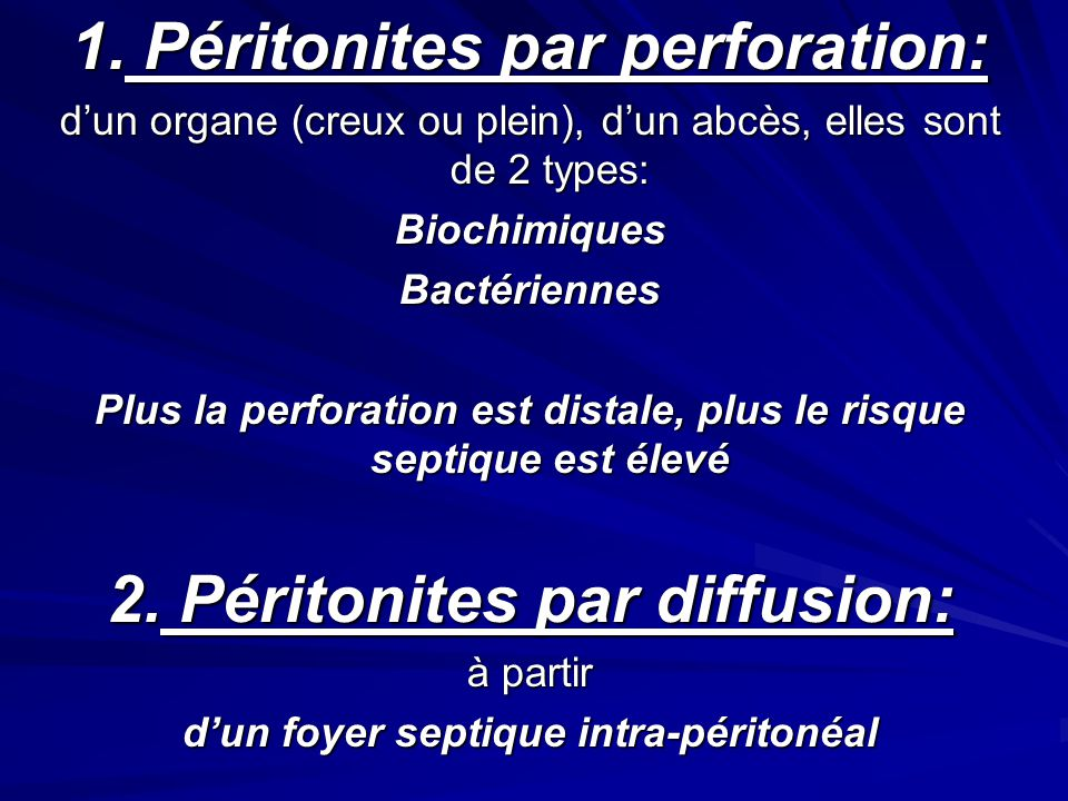 1. Péritonites par perforation: