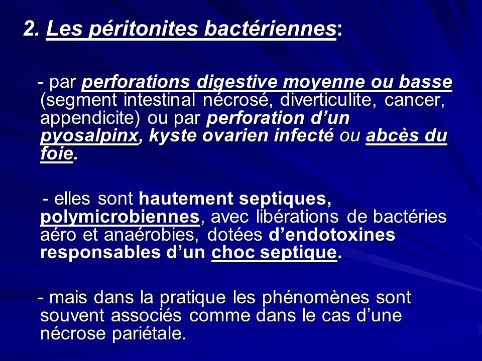 2. Les péritonites bactériennes: