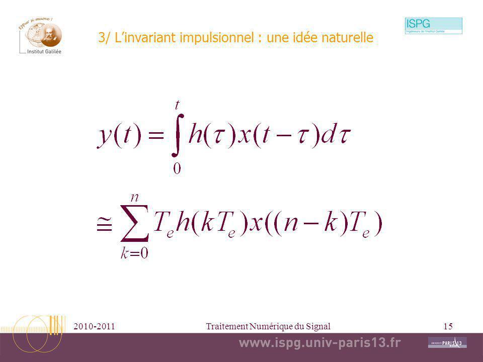 3/ L'invariant impulsionnel : une idée naturelle