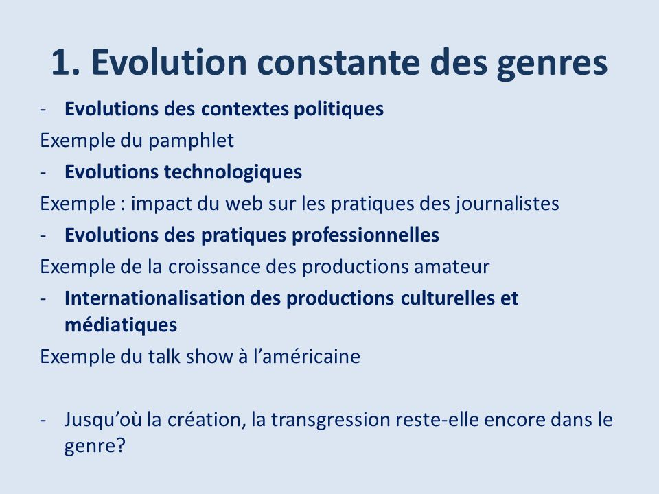 1. Evolution constante des genres