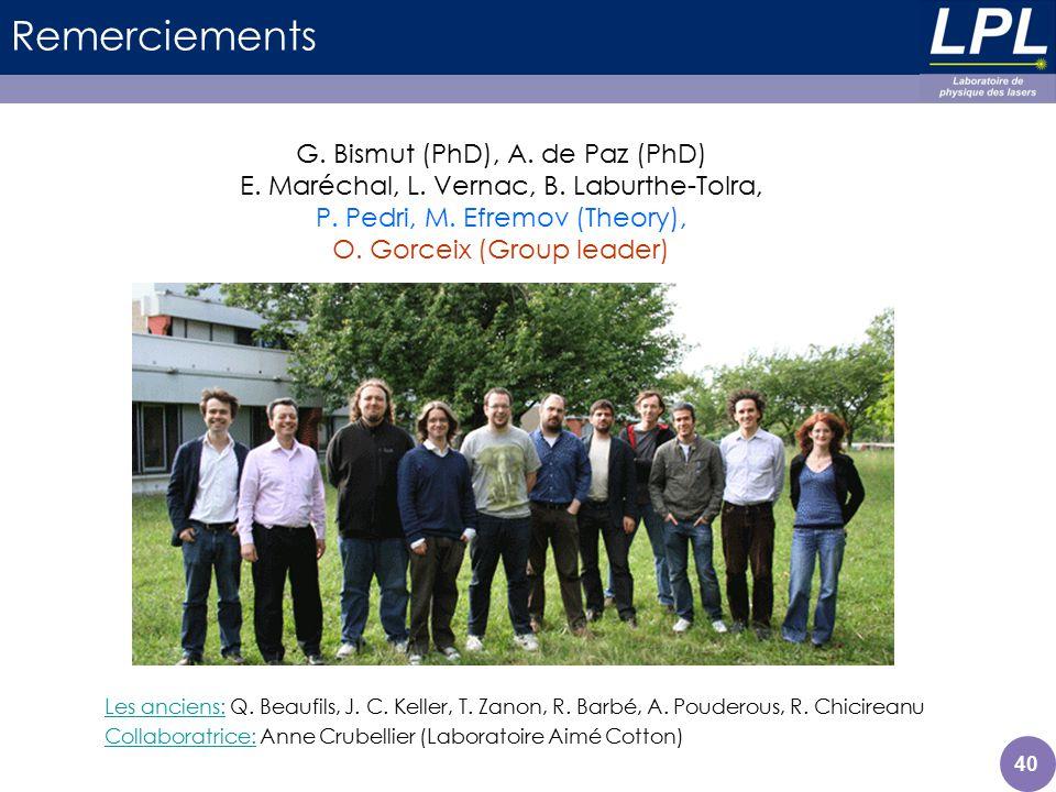 Remerciements G. Bismut (PhD), A. de Paz (PhD)