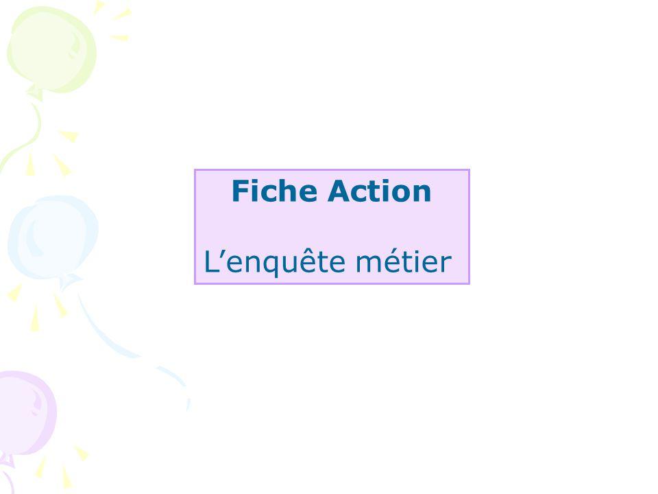 Fiche Action L'enquête métier