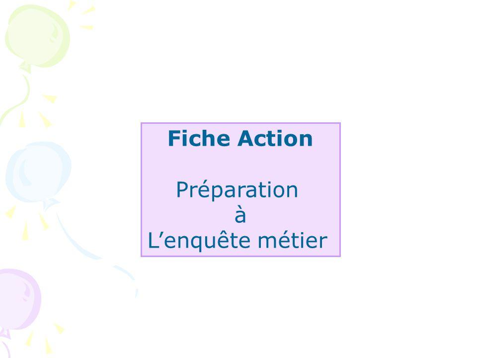 Fiche Action Préparation à L'enquête métier