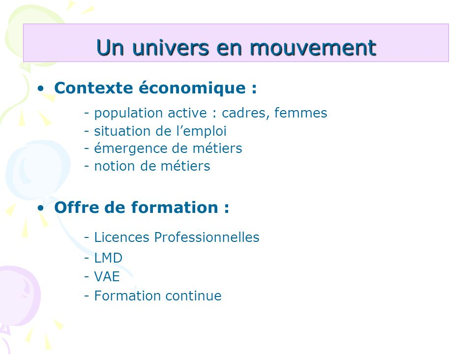 Un univers en mouvement