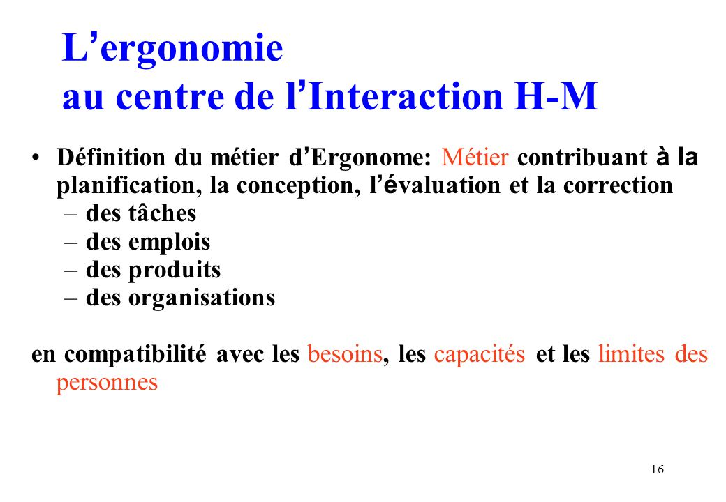 L'ergonomie au centre de l'Interaction H-M