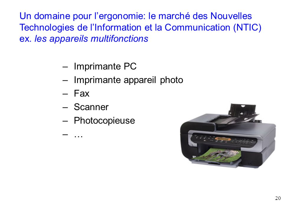 Imprimante appareil photo Fax Scanner Photocopieuse …