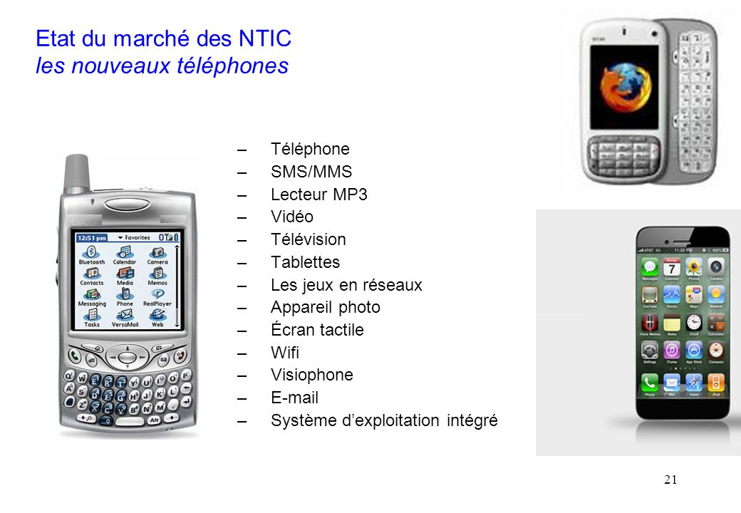 Etat du marché des NTIC les nouveaux téléphones