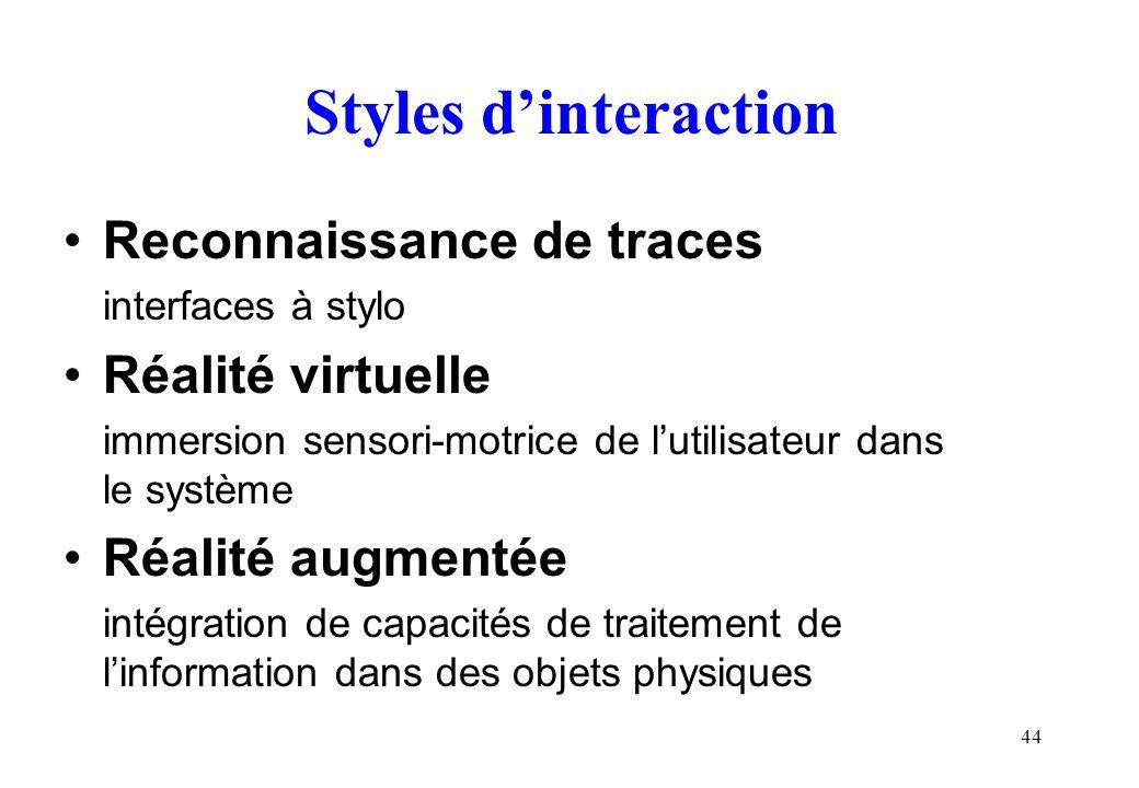 Styles d'interaction Reconnaissance de traces Réalité virtuelle