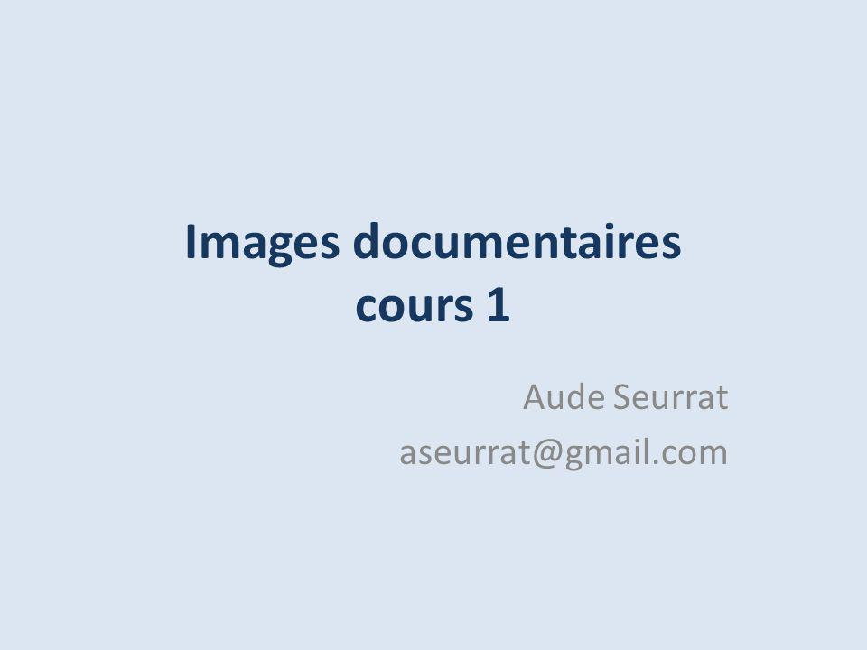 Images documentaires cours 1