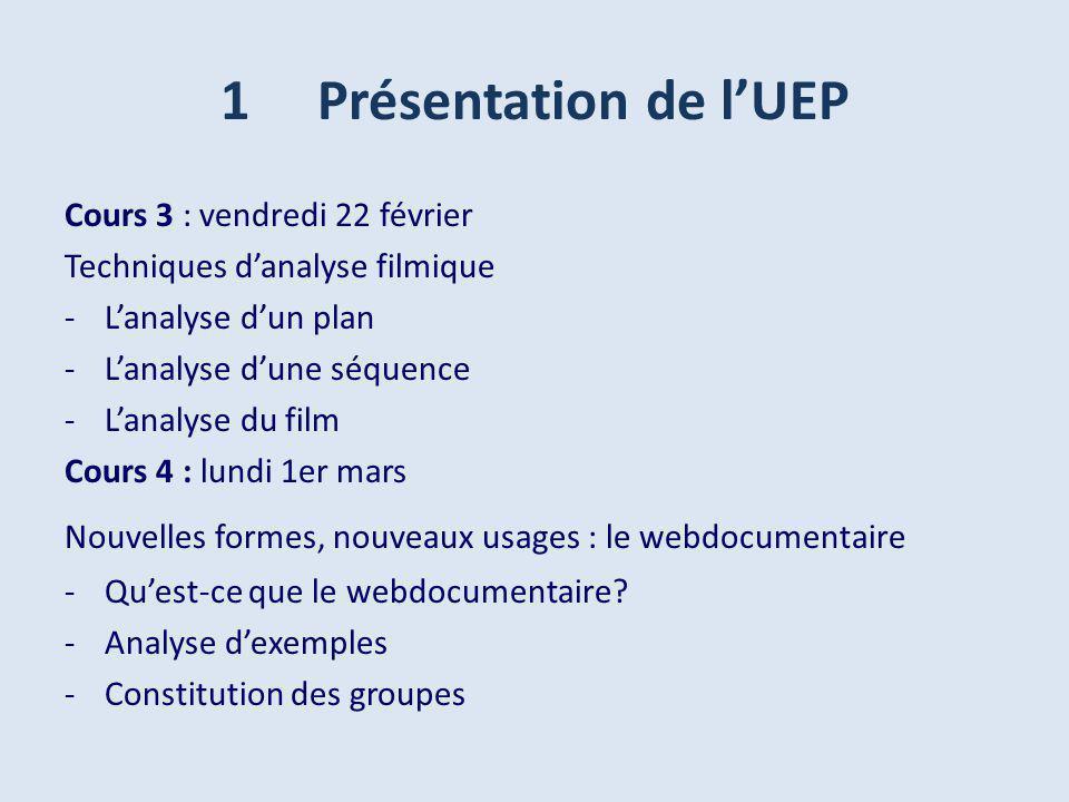 1 Présentation de l'UEP Cours 3 : vendredi 22 février
