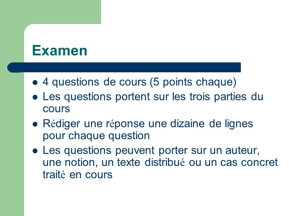 Examen 4 questions de cours (5 points chaque)