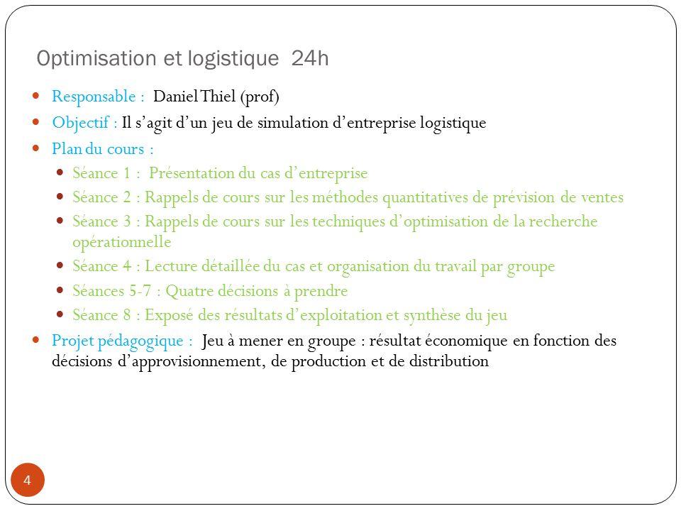 Optimisation et logistique 24h