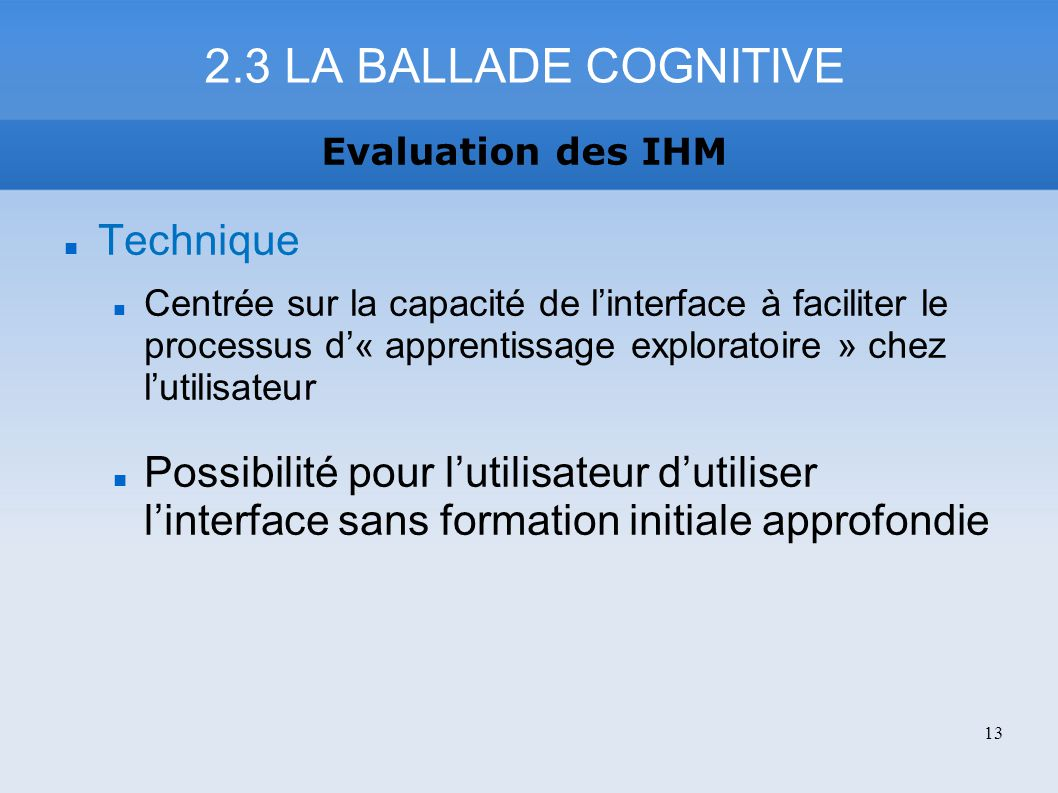 2.3 LA BALLADE COGNITIVE Technique