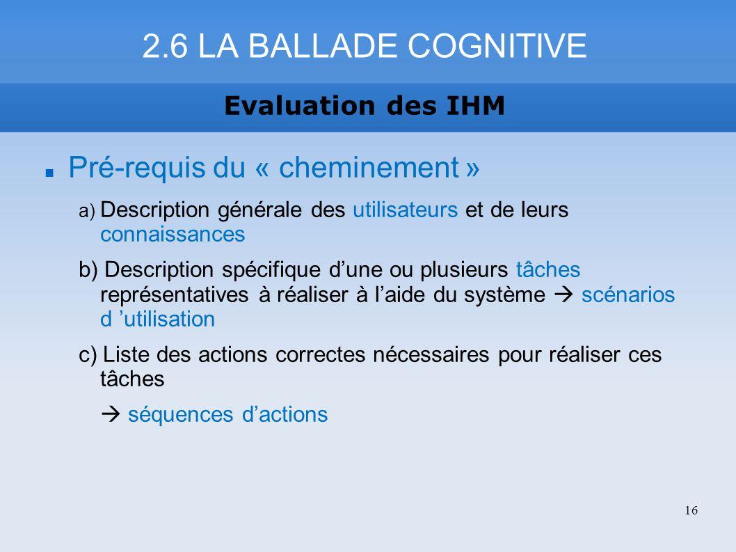 2.6 LA BALLADE COGNITIVE Pré-requis du « cheminement »