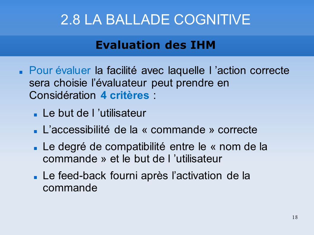 2.8 LA BALLADE COGNITIVE Evaluation des IHM