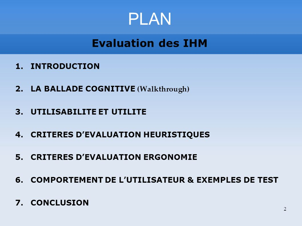 PLAN Evaluation des IHM INTRODUCTION