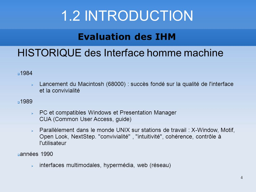 1.2 INTRODUCTION HISTORIQUE des Interface homme machine