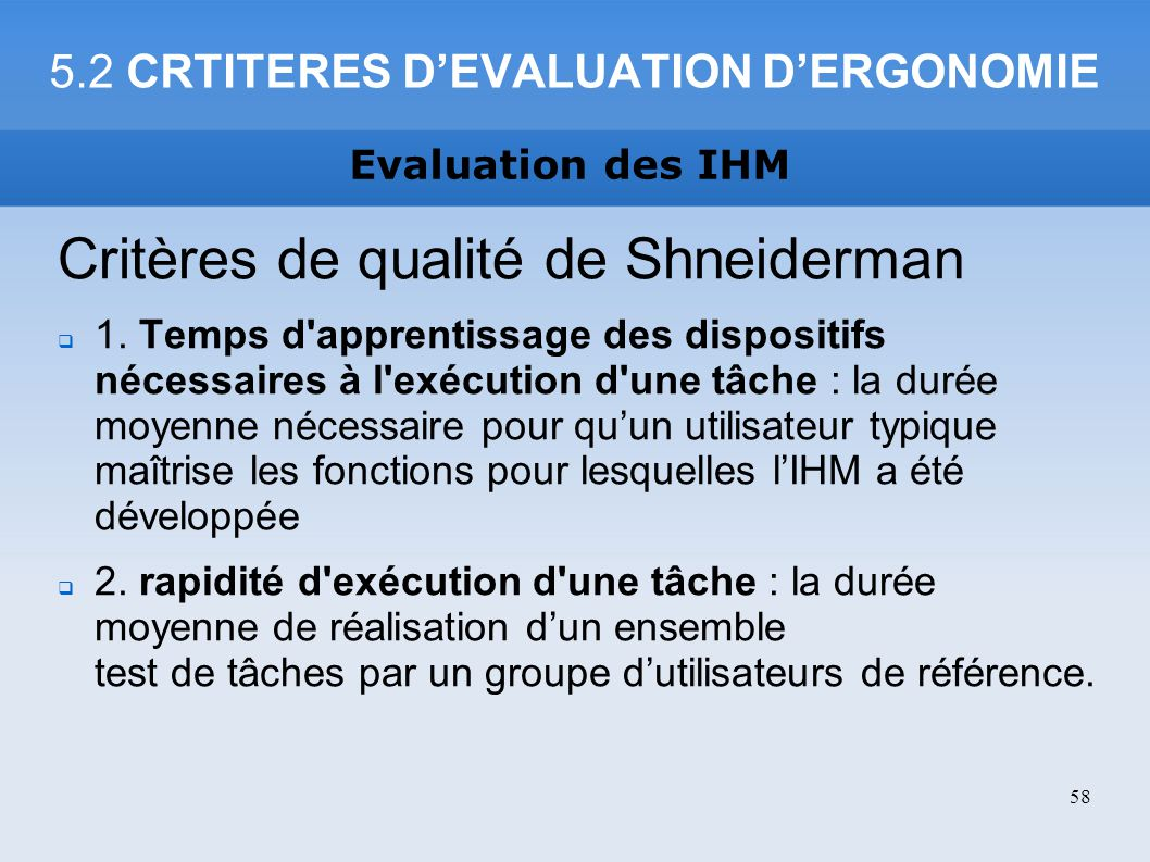 5.2 CRTITERES D'EVALUATION D'ERGONOMIE