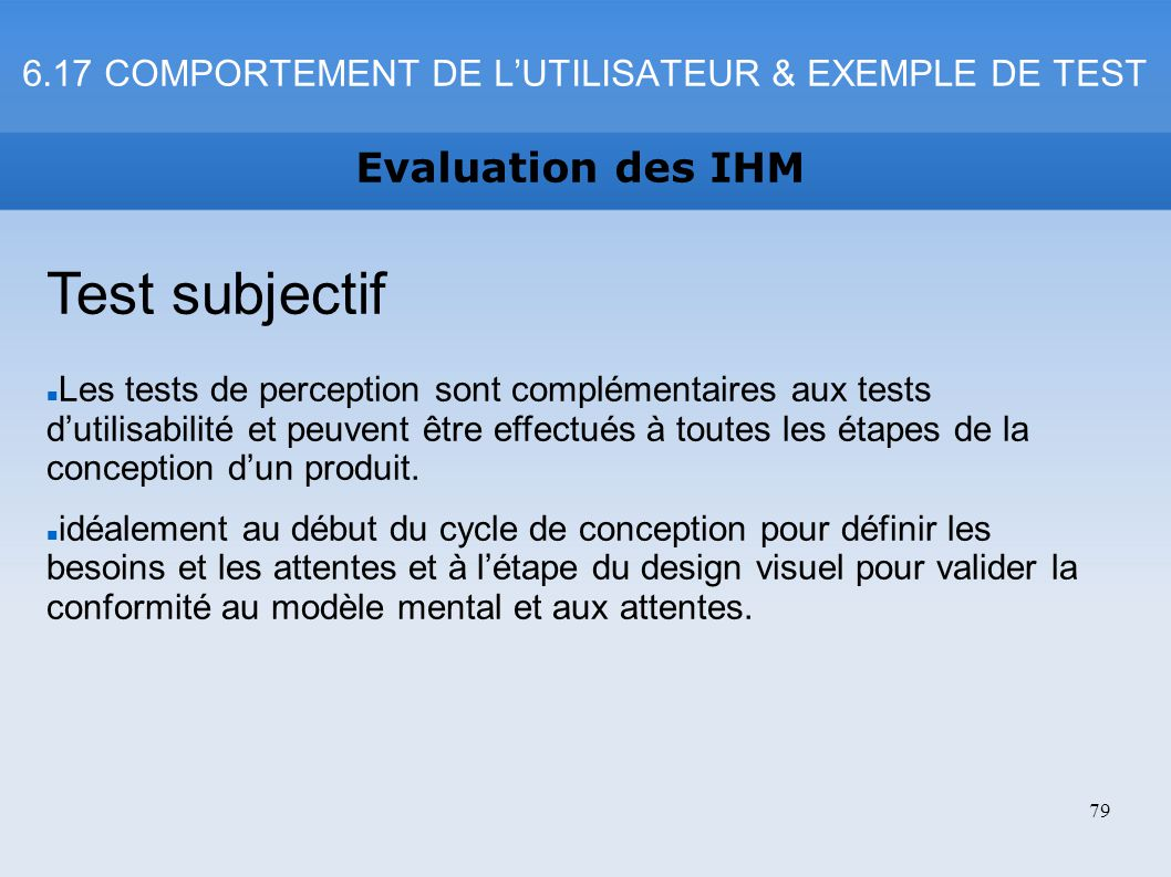 6.17 COMPORTEMENT DE L'UTILISATEUR & EXEMPLE DE TEST