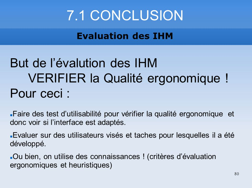 7.1 CONCLUSION But de l'évalution des IHM