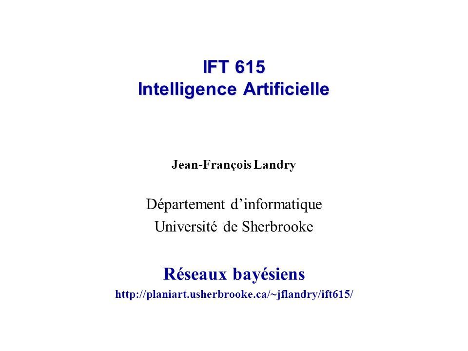 IFT 615 Intelligence Artificielle