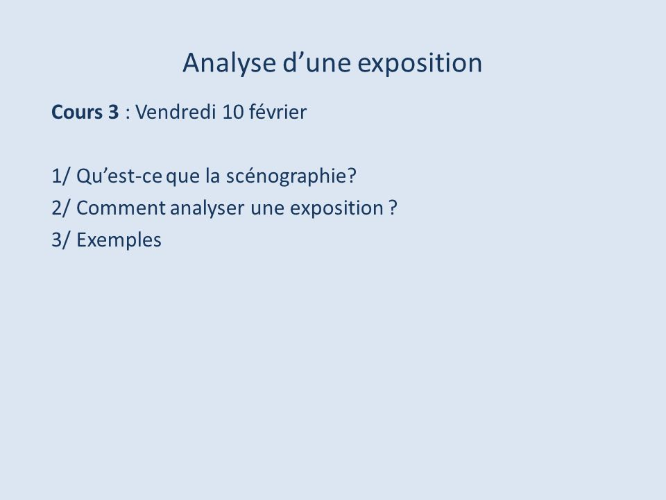 Analyse d'une exposition