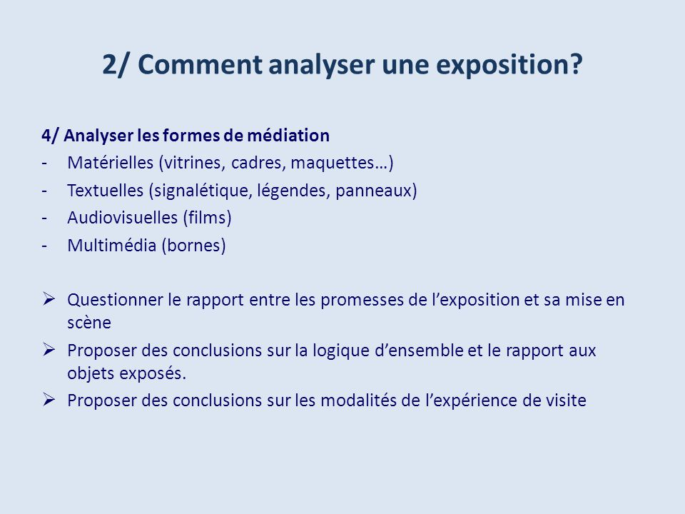 2/ Comment analyser une exposition