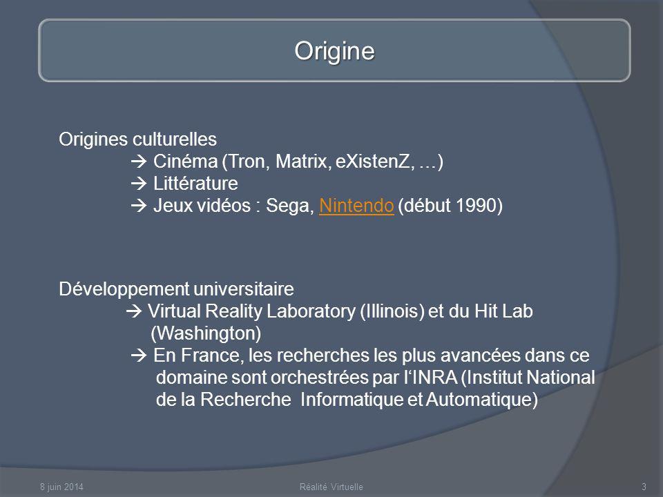 Origine Origines culturelles  Cinéma (Tron, Matrix, eXistenZ, …)