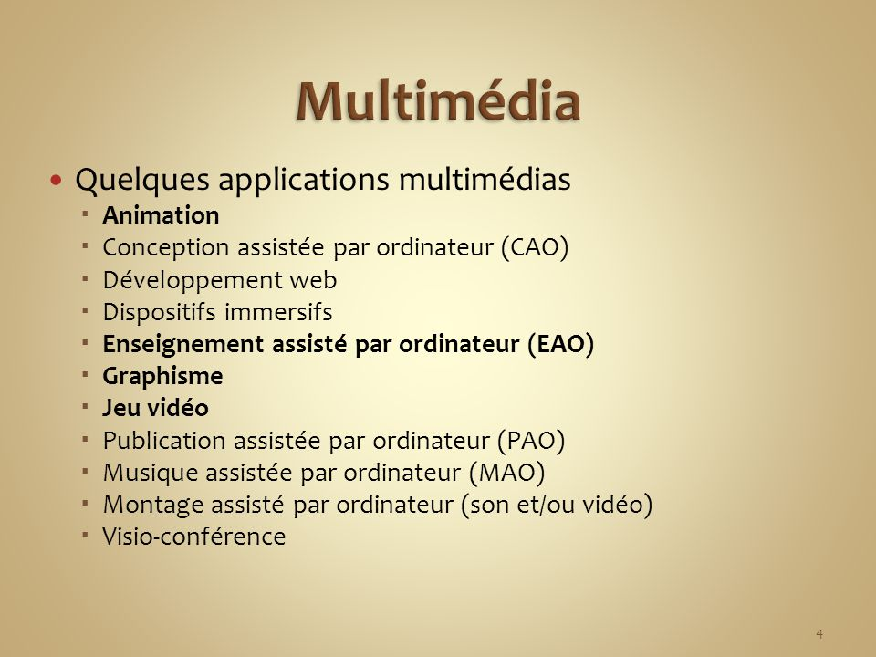 Multimédia Quelques applications multimédias Animation