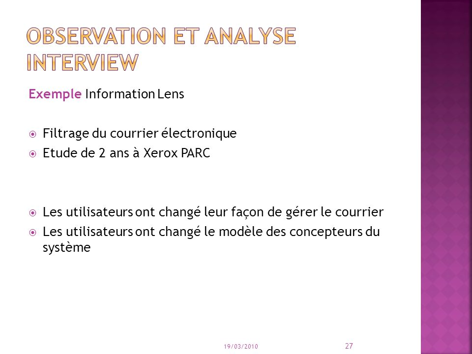 Observation et analyse interview