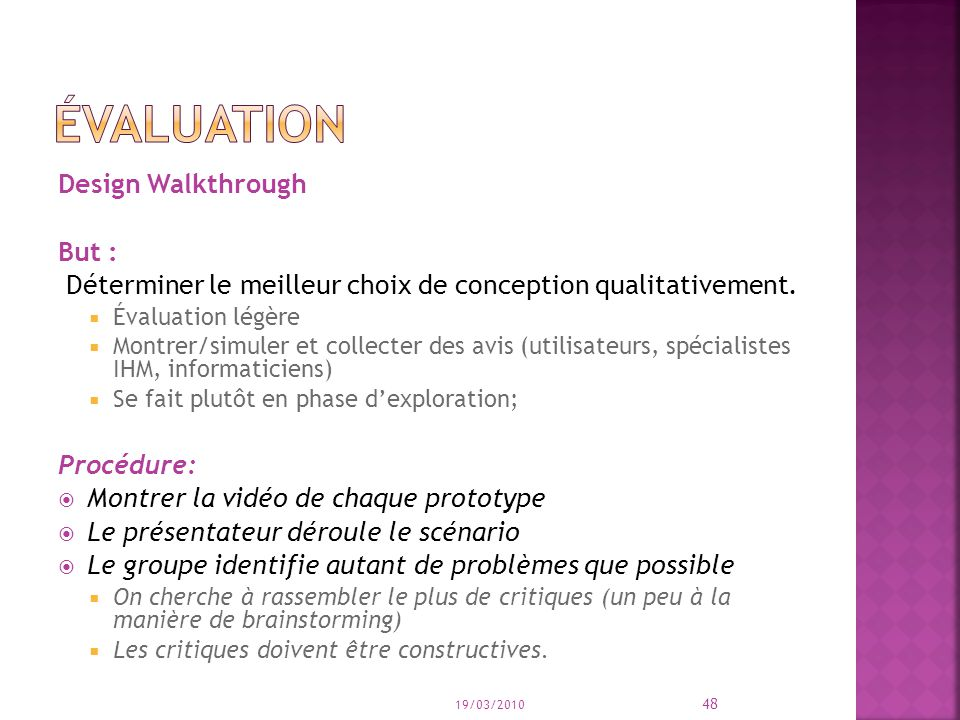 évaluation Design Walkthrough But :