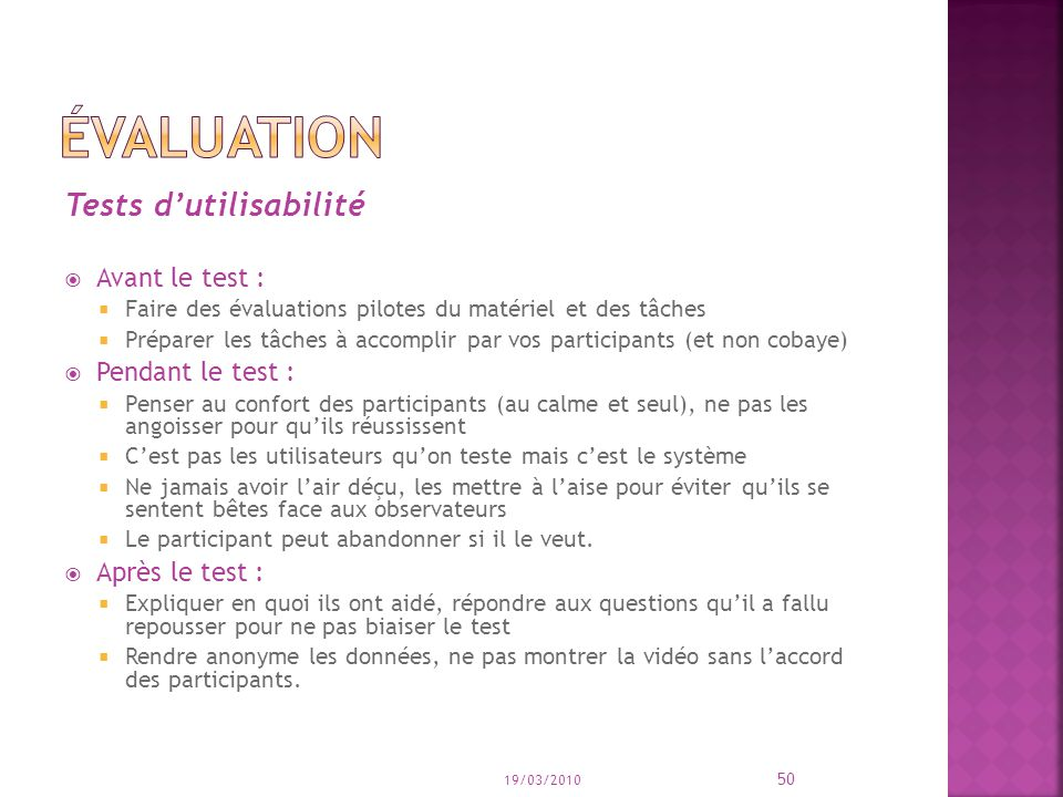 évaluation Tests d'utilisabilité Avant le test : Pendant le test :