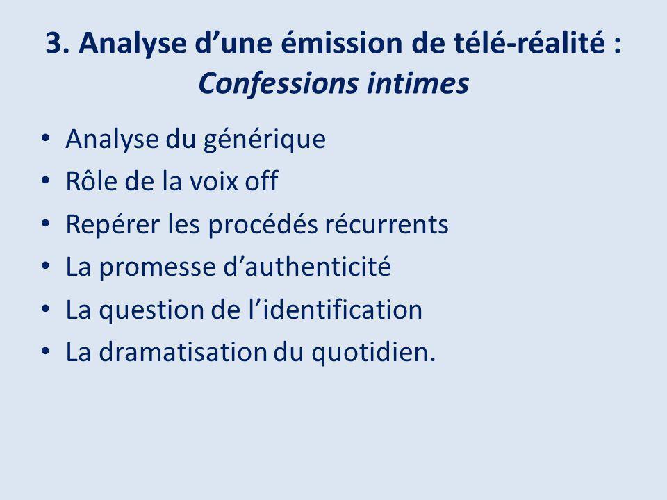 3. Analyse d'une émission de télé-réalité : Confessions intimes