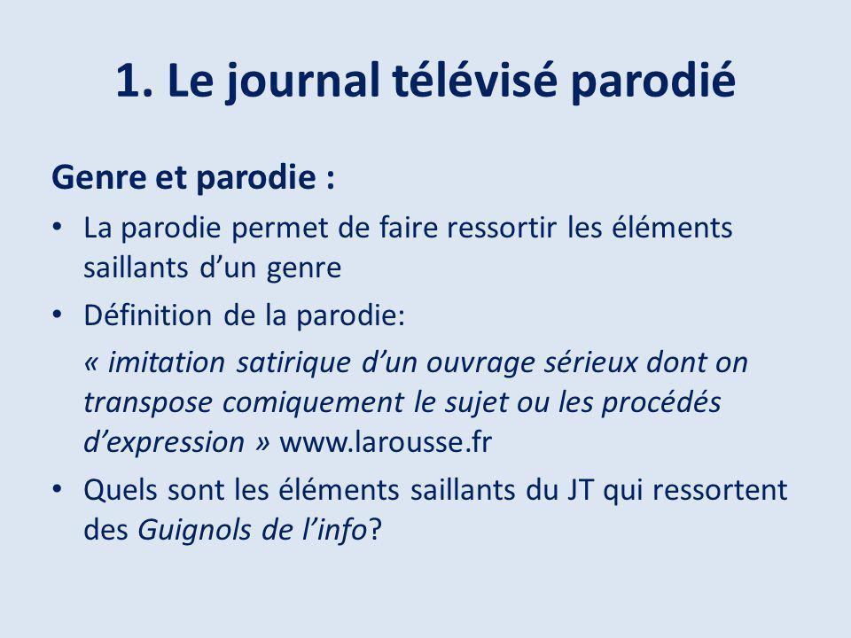 1. Le journal télévisé parodié