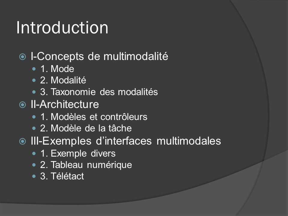 Introduction I-Concepts de multimodalité II-Architecture