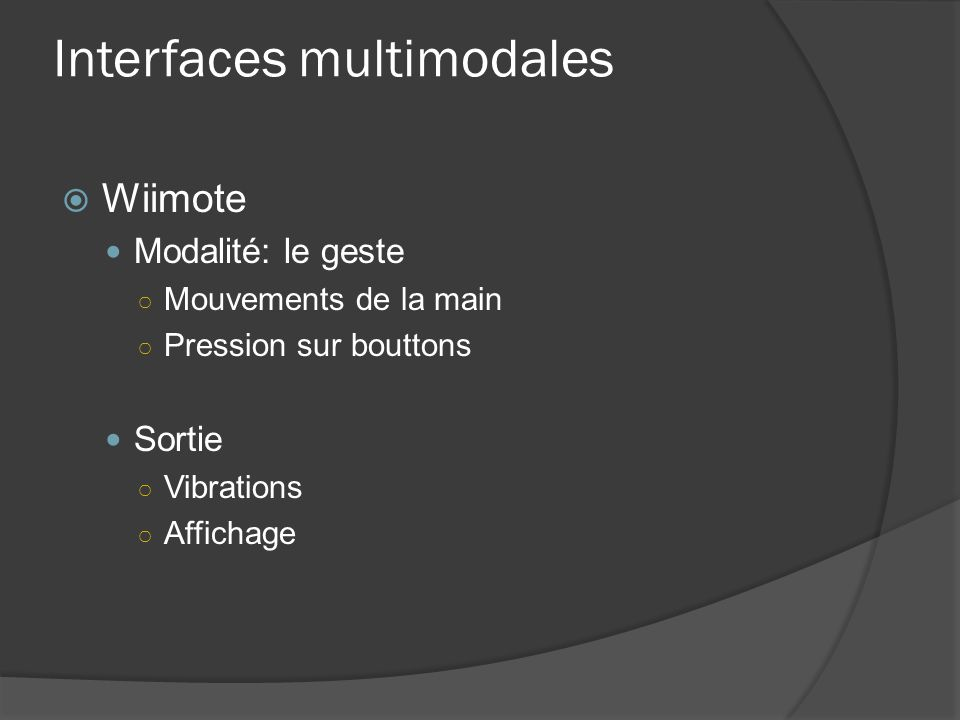 Interfaces multimodales