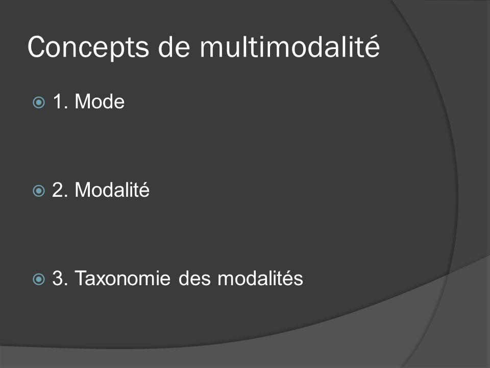 Concepts de multimodalité