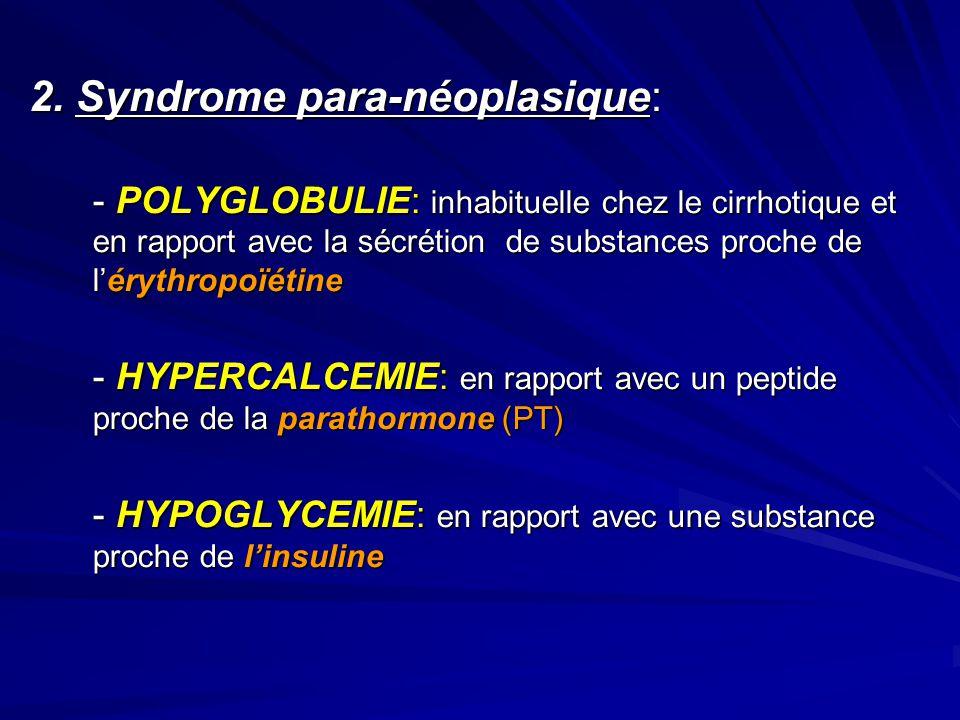 2. Syndrome para-néoplasique: