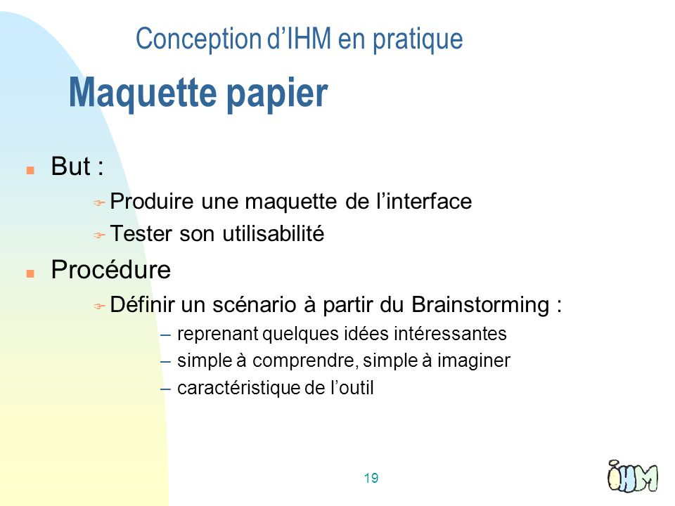 Conception d'IHM en pratique Maquette papier