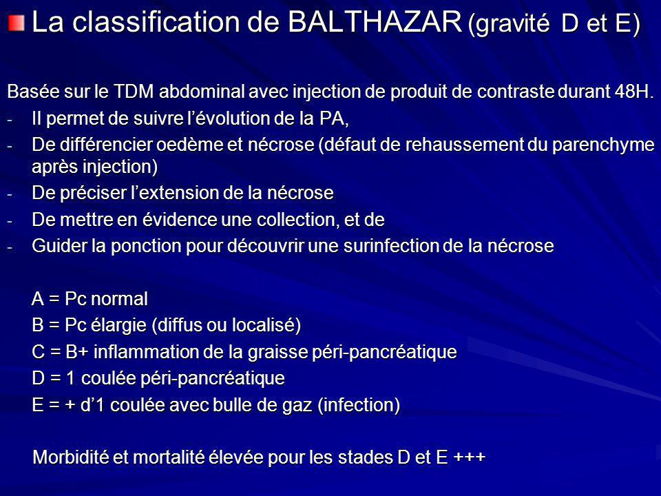 La classification de BALTHAZAR (gravité D et E)