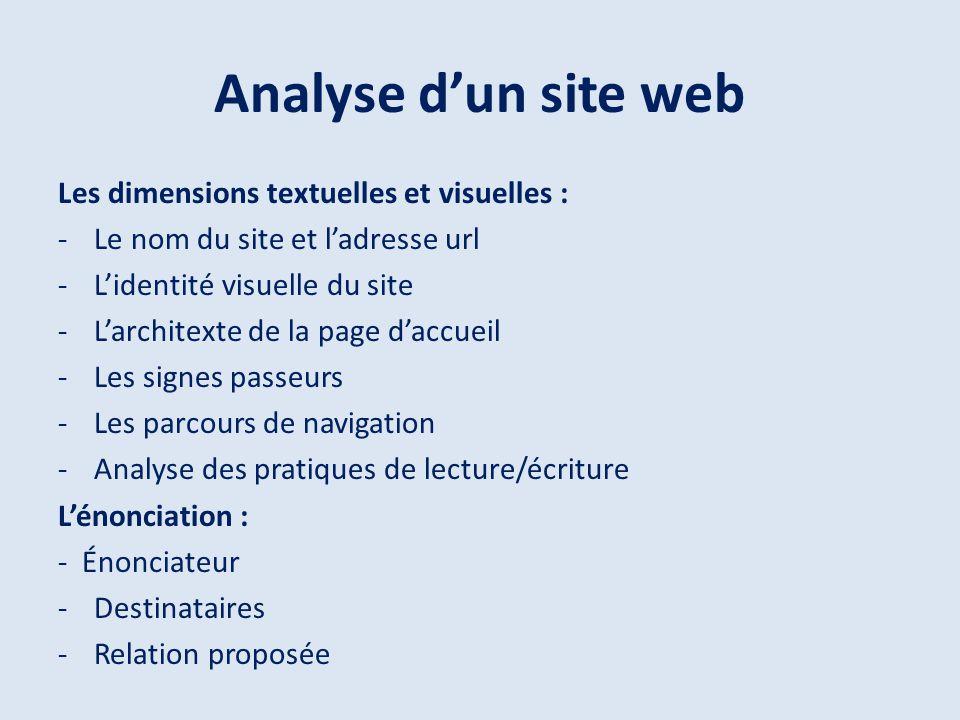 Analyse d'un site web Les dimensions textuelles et visuelles :