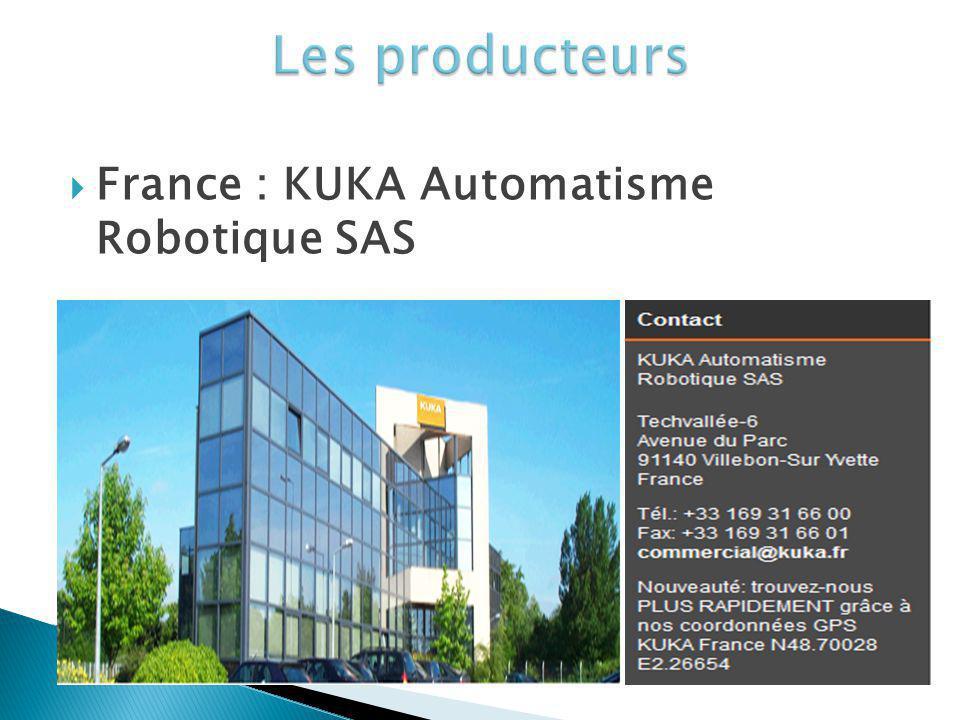 Les producteurs France : KUKA Automatisme Robotique SAS