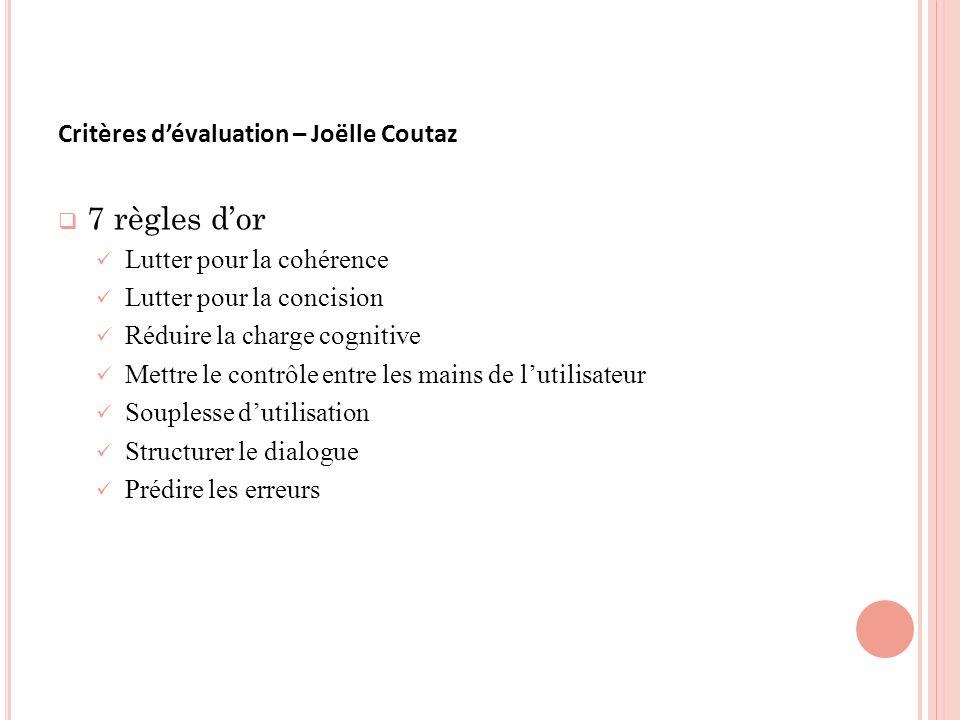 7 règles d'or Critères d'évaluation – Joëlle Coutaz