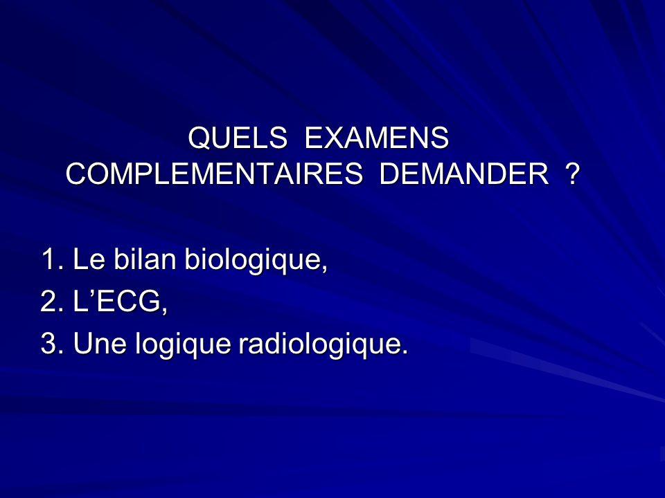 QUELS EXAMENS COMPLEMENTAIRES DEMANDER