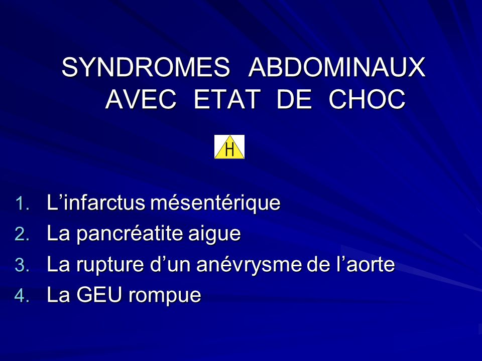 SYNDROMES ABDOMINAUX AVEC ETAT DE CHOC
