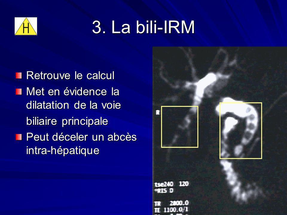 3. La bili-IRM Retrouve le calcul