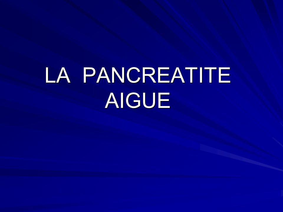 LA PANCREATITE AIGUE